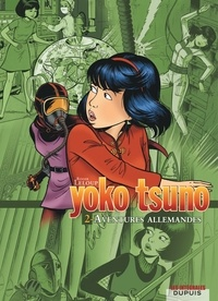 Roger Leloup - Yoko Tsuno l'Intégrale Tome 2 : Aventures allemandes.