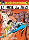 Roger Leloup - Yoko Tsuno Tome 21 : La porte des âmes.