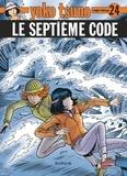Roger Leloup - Yoko Tsuno Tome 24 : Le septième code.