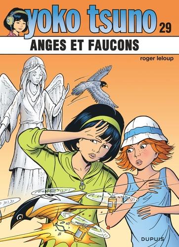 Roger Leloup - Yoko Tsuno Tome 29 : Anges et faucons.