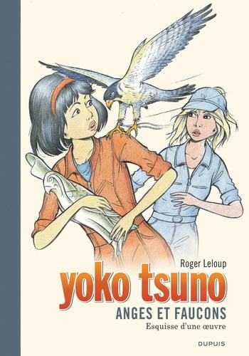 Roger Leloup - Yoko Tsuno Tome 29 : Anges et faucons - Esquisse d'une oeuvre.