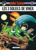Roger Leloup - Yoko Tsuno Tome 6 : Les trois soleils de Vinea.