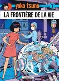 Roger Leloup - Yoko Tsuno Tome 7 : La frontière de la vie.