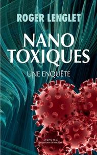 Nanotoxiques - Une enquête.pdf
