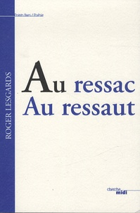 Roger Lesgards - Au ressac au ressaut.