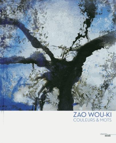 Roger Lesgards - Zao Wou-Ki - Couleurs et mots.