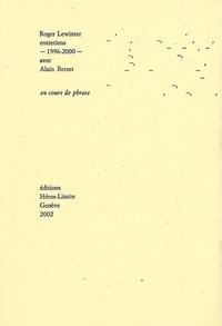 Roger Lewinter - En cours de phrase - Entretiens avec Alain Berset 1996-2000.