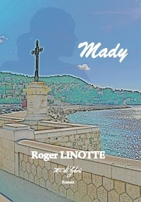 Roger Linotte - Mady.