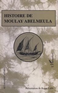 Roger Little et  Anonyme - Histoire de Moulay Abelmeula.