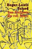 Roger-Louis Junod - Les enfants du roi Marc.