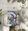 Roger Luccioni - Faiences provençales et Céramiques ottomanes.