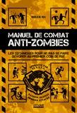 Roger Ma - Manuel de combat anti-zombies.