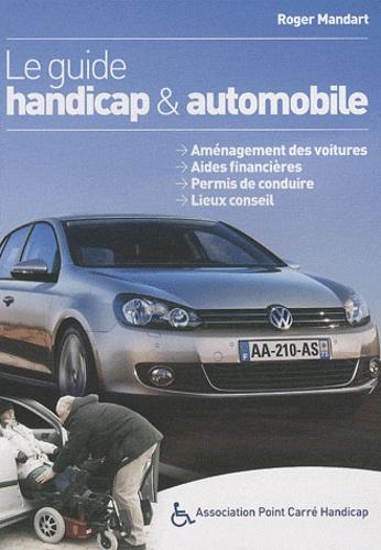 Roger Mandart - Le guide handicap & automobile 2010.