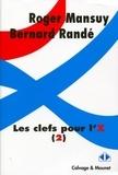 Roger Mansuy et Bernard Randé - Les clefs pour l'X - Tome 2.