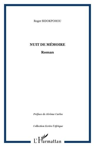 Roger Marcel Sidokpohou - Nuit de mémoire.