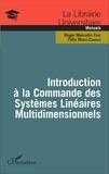 Roger Marcelin Faye et Félix Mora-Camino - Introduction à la commande des systèmes linéaires multidimensionnels.