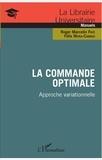 Roger Marcelin Faye et Félix Mora-Camino - La commande optimale - Approche variationnelle.