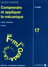 Roger Mari - Comprendre et appliquer la mécanique - Cours, exercices.