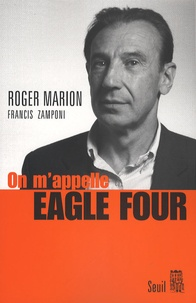 Roger Marion - On m'appelle Eagle Four.