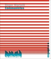 Roger Martelli - Communistes.