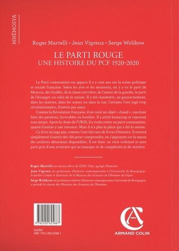 Le parti rouge. Une histoire du PCF 1920-2020