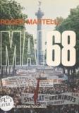 Roger Martelli - Mai 68.