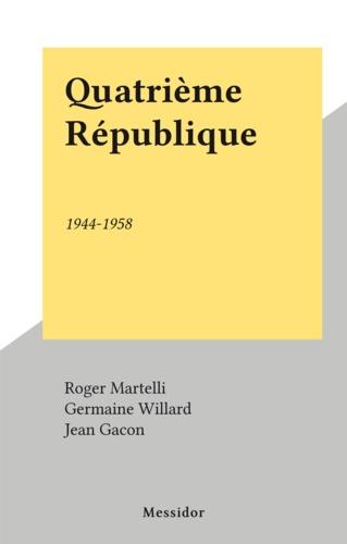 Quatrième République. 1944-1958