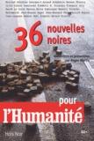 Roger Martin et  Collectif - 36 nouvelles noires pour l'Humanité.