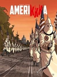 Roger Martin et Nicolas Otéro - AmeriKKKa Tome 6 : Atlanta, cité impériale.