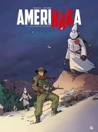 Roger Martin et Nicolas Otéro - AmeriKKKa Tome 8 : Les milices du Montana.