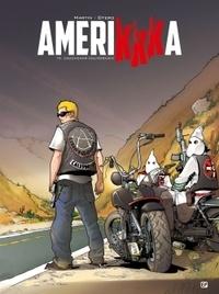 Roger Martin - AmeriKKKa Tome 9 : Cauchemar californien.