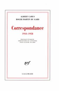 Roger Martin du Gard et Albert Camus - Correspondance (1944-1958).