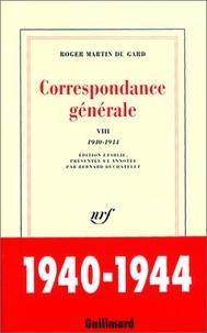 Roger Martin du Gard - Correspondance générale - Tome 8, 1940-1944.