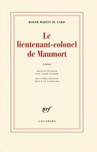 Roger Martin du Gard - Le lieutenant-colonel de Maumort.