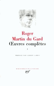 Roger Martin du Gard - Oeuvres complètes - Tome 2.