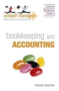 Roger Mason - Instant Manager: Bookkeeping and Accounting.