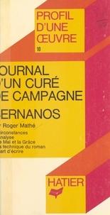 Roger Mathé et Georges Décote - Journal d'un curé de campagne, Bernanos - Analyse critique.