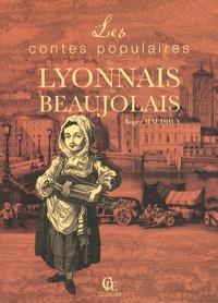 Roger Maudhuy - Les contes populaires du Lyonnais et du Beaujolais.