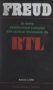 Roger Mauge et Jean Farran - Freud - Le texte absolument complet des quinze émissions de RTL.