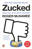 Roger McNamee - Zucked - Waking Up to the Facebook Catastrophe.