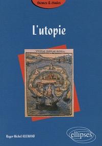 Roger-Michel Allemand - L'utopie.