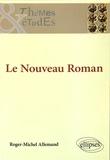 Roger-Michel Allemand - Le Nouveau Roman.