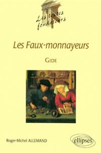 """Roger-Michel Allemand - """"Les faux-monnayeurs"""", Gide."""