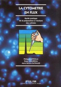 La cytomètrie en flux - Guide pratique de la préparation à lanalyse des cellules.pdf
