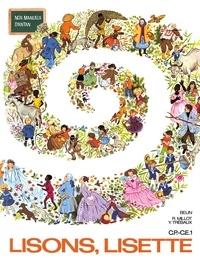 Roger Millot et Yves Trébaux - Lisons, Lisette - Premier livre de lecture courante CP-CE1.