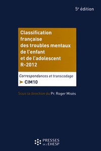 Classification française des troubles mentaux de lenfant et de ladolescent R.2012 - Correspondance et transcodage : CIM 10.pdf