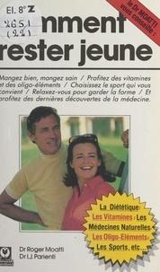 Roger Moatti et Isaac Jacques Parienti - Comment rester jeune.