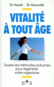 Roger Moatti - Vitalité à tout âge.