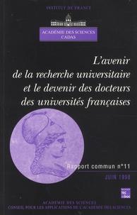 Roger Monier - L'avenir de la recherche universitaire et le devenir des docteurs des universités françaises.