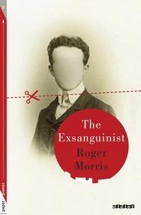 Roger Morris - The Exsanguinist - Ebook - Collection Paper Planes.